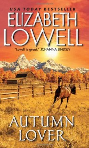 Autumn Lover (Maxwells, #1) - Elizabeth Lowell