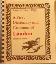 A First Dictionary & Grammar of Laadan - Diane Martin