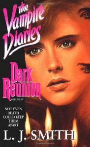 Dark Reunion - L.J. Smith