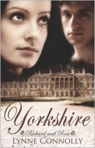 Yorkshire (Richard and Rose Series #1) - Lynne Connolly