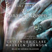 The Runaway Queen - Cassandra Clare, Maureen Johnson
