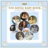 The Royal Baby Book: A Souvenir Album - Royal Collection Trust