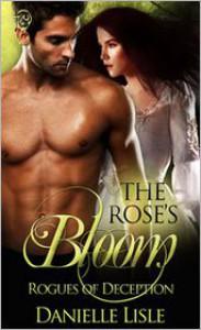 The Rose's Bloom - Danielle Lisle