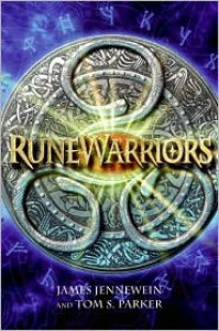 RuneWarriors - James Jennewein, Tom S. Parker