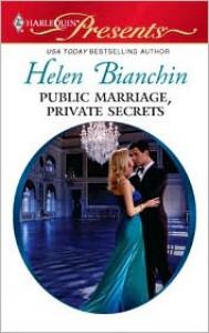 Public Marriage, Private Secrets - Helen Bianchin