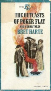 The Outcasts of Poker Flat and Other Tales - Bret Harte