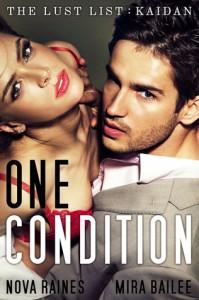 One Condition - Nova Raines, Mira Bailee