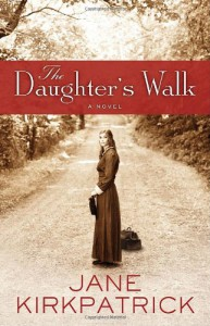 DAUGHTERS WALK THE - KIRKPATRICK JANE