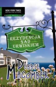 Rezydencja nad urwiskiem - Debbie Macomber
