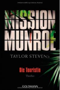 Die Touristin (Mission Munroe #1) - Taylor Stevens