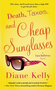 Death, Taxes, and Cheap Sunglasses - Diane Kelly