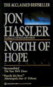 North of Hope - Jon Hassler