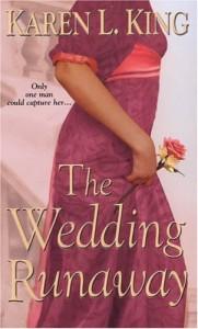 The Wedding Runaway (Zebra Historical Romance) - Karen L. King
