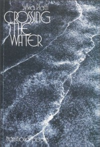 Crossing the Water - Sylvia Plath