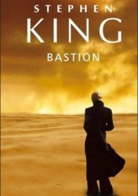 Bastion - Stephen King