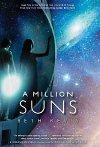 A Million Suns (Across the Universe, #2) - Beth Revis