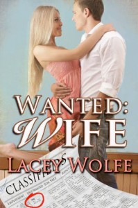 Wanted: Wife - Lacey Wolfe