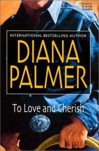 To Love and Cherish - Diana Palmer