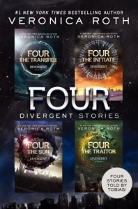 Four Divergent Stories: The Transfer, The Initiate, The Son, and The Traitor - Veronica Roth