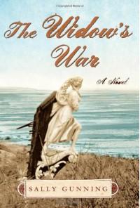 The Widow's War - Sally Cabot Gunning