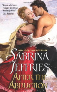 After the Abduction (Swanlea Spinsters, Book 3) - Sabrina Jeffries