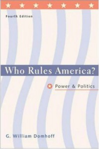 Who Rules America? Power and Politics - G. William Domhoff