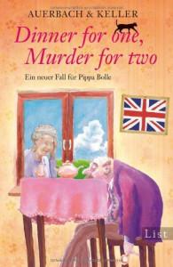 Dinner for one, Murder for two - Frau Auerbach, Frau Keller