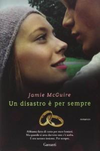 Un disastro è per sempre (Beautiful, #2.5) - Jamie McGuire