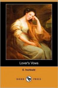 Lover's Vows - Elizabeth Inchbald