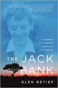 The Jack Bank: A Memoir of a South African Childhood - Glen Retief