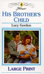 His Brother's Child - Lucy Gordon