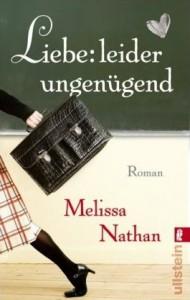Liebe: leider ungenügend - Melissa Nathan, Ulrike Bischoff