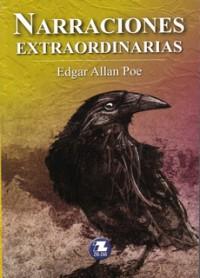 Narraciones Extraordinarias/ Extraordinary Stories (Clasicos Universales/ Universal Classics) (Spanish Edition) - Edgar Allan Poe