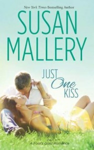 Just One Kiss - Susan Mallery