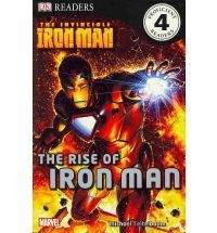 The Invincible Iron Man The Rise Of Iron Man (Dk Readers Level 4) - Michael Teitelbaum