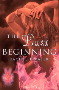 The Last Beginning - Rachel Firasek