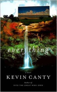 Everything - Kevin Canty