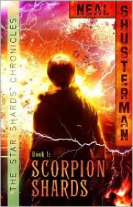The Scorpion Shards (Star Shards Chronicles #1) - Neal Shusterman