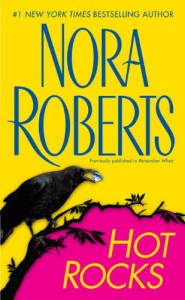 Hot Rocks - Nora Roberts