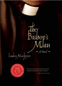 The Bishop's Man - Linden MacIntyre