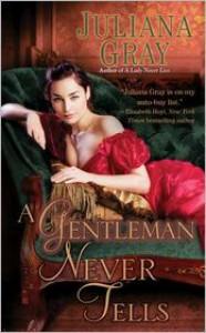 A Gentleman Never Tells - Juliana  Gray