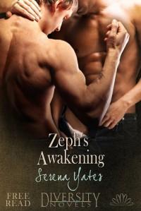 Zeph's Awakening - Serena Yates