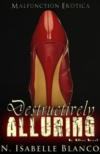 Destructively Alluring - N. Isabelle Blanco