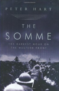 The Somme: The Darkest Hour on the Western Front - Peter Hart
