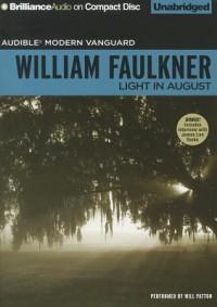 Light in August - Will Patton, William Faulkner