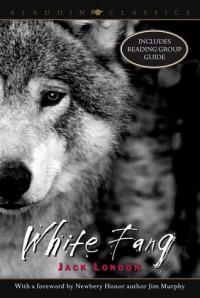 White Fang - Jim Murphy, Jack London