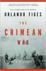 The Crimean War: A History - Orlando Figes