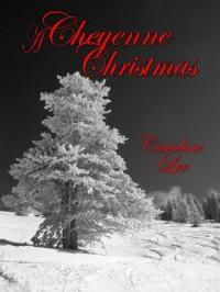 A Cheyenne Christmas - Caroline Lee