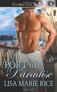 Port of Paradise - Lisa Marie Rice
