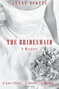 The Bridesmaid - Jenny Scotti
